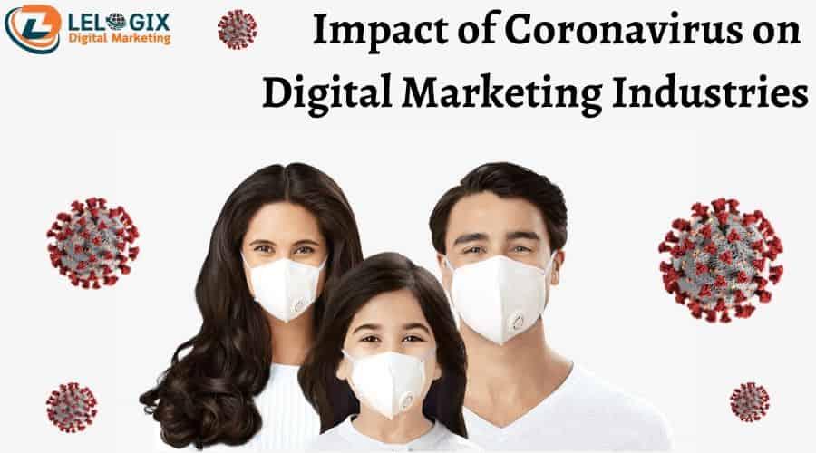 Impact of Coronavirus on Digital Marketing Industries